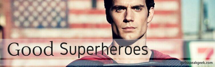 Good superheroes